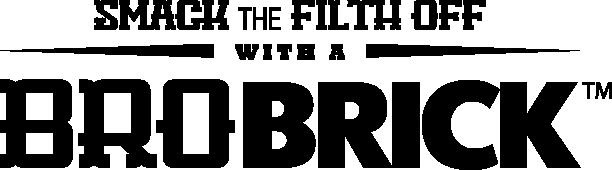 The BroBrick
